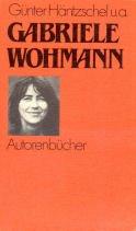 Gabriele Wohmann. Günter Häntzschel ... / Autorenbücher ; 30