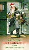 Prost Weihnachten! : irische Weihnachtsgeschichten. John B. Keane. Aus dem Engl. von Irmhild und Otto Brandstädter / Aufbau-Taschenbücher ; 1794 1. Aufl.