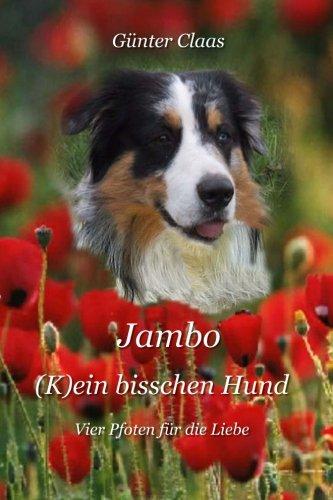 Jambo - (k)ein bisschen Hund. Günter Claas 2. Aufl.