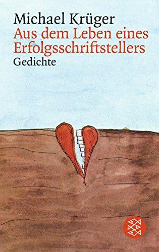 Krüger, Michael (Verfasser): Aus dem Leben eines Erfolgsschriftstellers : Geschichten. Michael Krüger / Fischer ; 14596