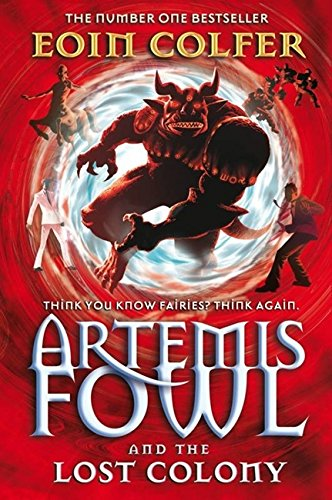 Artemis Fowl and the Lost Colony Auflage: New Ed