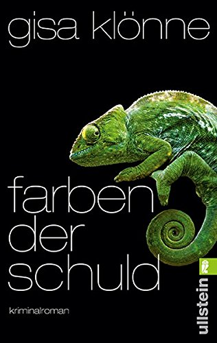 Farben der Schuld : Kriminalroman. Ullstein ; 28272 Ungekürzte Ausg., 1. Aufl.