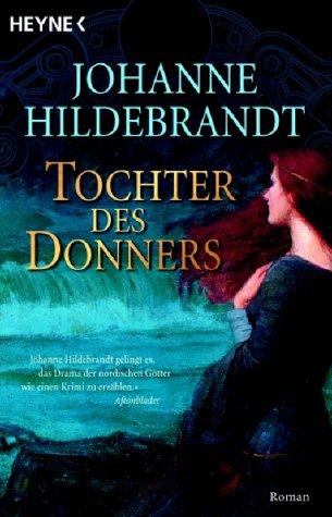 Tochter des Donners : Roman. Aus dem Schwed. von Gabriele Haefs Dt. Erstausg.