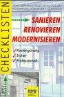 Checklisten Sanieren, Renovieren, Modernisieren : kostengünstig, sicher, professionell. Karl-Hermann Emde ...
