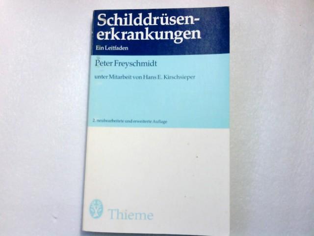 Schilddrüsenerkrankungen. Ein Leitfaden 1. Aufl.