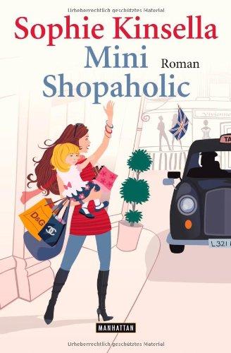 Mini Shopaholic: Roman Auflage: Auflage: Manhattan