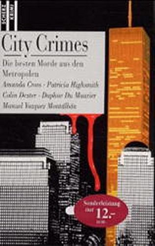 City crimes : die besten Morde aus den Metropolen. Amanda Cross ... / Scherz-Krimis ; 1730 Sonderausg.