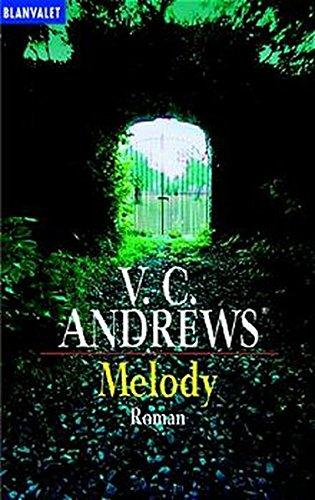 Die Logan-Saga / Melody: Roman (Blanvalet Taschenbuch) - Andrews, V. C.