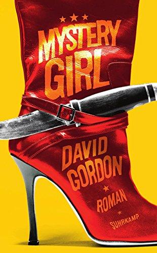 Gordon, David und Stefanie Jacobs: Mystery girl : Roman. David Gordon. Aus dem Engl. von Stefanie Jacobs / Suhrkamp Taschenbuch ; 4528 Dt. Erstausg., 1. Aufl.