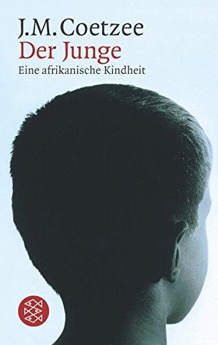Der Junge : eine afrikanische Kindheit. Aus dem Engl. von Reinhild Böhnke / Fischer ; 14837