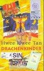 Drachenkinder : Roman. Hwee Hwee Tan. Aus dem Engl. von Birgit Moosmüller / Goldmann ; 54024 : Manhattan Dt. Erstausg.