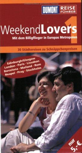 DuMont Reiseführer WeekendLovers Auflage: 2