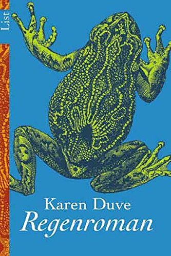 Duve, Karen: Regenroman.