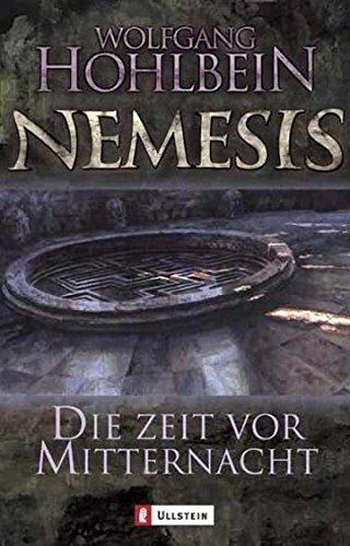 Die Zeit vor Mitternacht: Nemesis Band 1 (Die Nemesis-Reihe, Band 1) Auflage: 2.