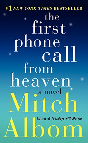 The First Phone Call from Heaven: A Novel Auflage: International