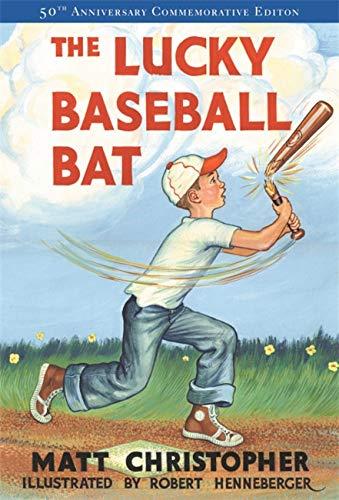 The Lucky Baseball Bat: 50th Anniversary Commemorative Edition (Matt Christopher Sports Fiction) Auflage: Anniversary