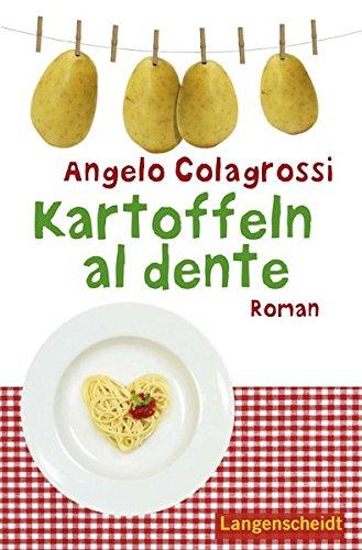 Colagrossi, Angelo: Kartoffeln al dente : Andrea lernt Deutsch.