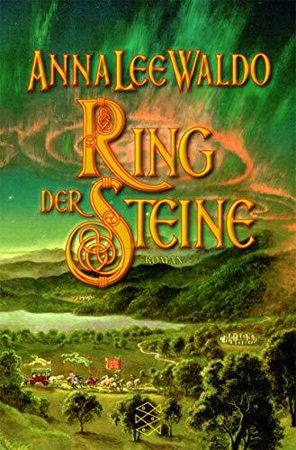 Ring der Steine : Roman. Aus dem Amerikan. von Gabriele Wurster / Fischer ; 15297
