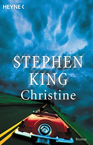 Christine : Roman. [Aus dem Amerikan. übers. von Bodo Baumann] / Heyne-Bücher / 1 / Heyne allgemeine Reihe ; Nr. 8325