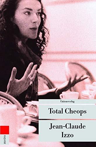 Total Cheops: Marseille-Trilogie I. Kriminalroman. Die Marseille-Trilogie I (metro)