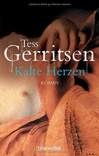 Kalte Herzen : Roman. Dt. von Kristian Lutze / Goldmann ; 35880 : Blanvalet Taschenbuchausg.