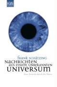 Nachrichten aus einem unbekannten Universum : eine Zeitreise durch die Meere. KiWi ; 980 : Paperback 1. Aufl.