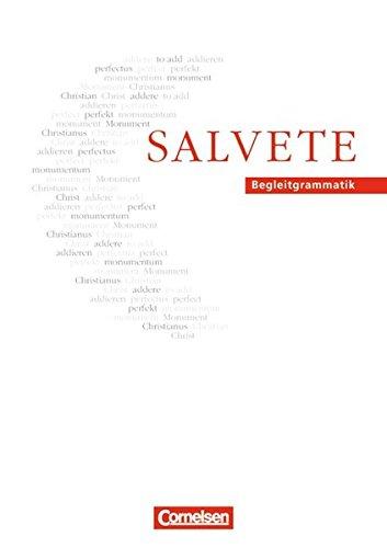Salvete - Bisherige Ausgabe: Salvete, Begleitgrammatik