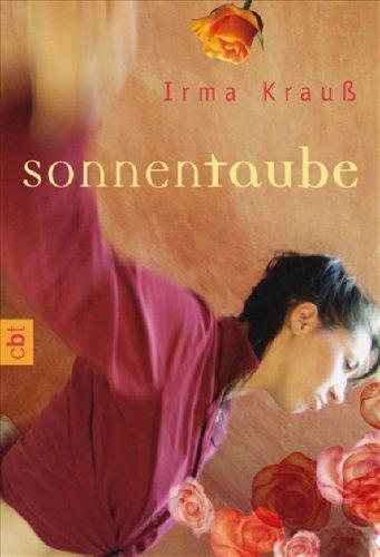 Sonnentaube. C.-Bertelsmann-Taschenbuch ; 30375 1. Aufl.