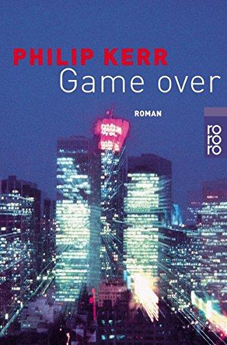 Game over : Roman. Dt. von Peter Weber-Schäfer / Rororo ; 22400 Neuausg.