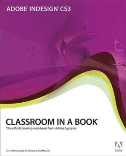 Adobe InDesign CS3 (Classroom in a Book) Auflage: 1