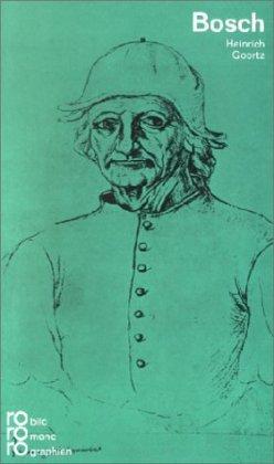 Hieronymus Bosch in Selbstzeugnissen und Bilddokumenten. dargest. von. [D. Anh. besorgte d. Autor] / Rowohlts Monographien ; 237