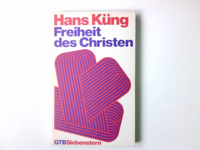 Freiheit des Christen. Gütersloher Taschenbücher Siebenstern ; 167 2. Aufl.