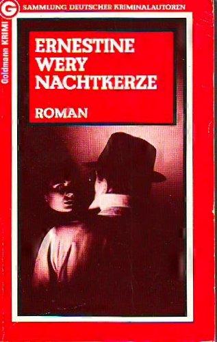 Nachtkerze : Roman. Ein Goldmann-Taschenbuch ; 5623 : Goldmann-Krimi : Samml. dt. Kriminalautoren Orig.-Ausg., 1. Aufl.