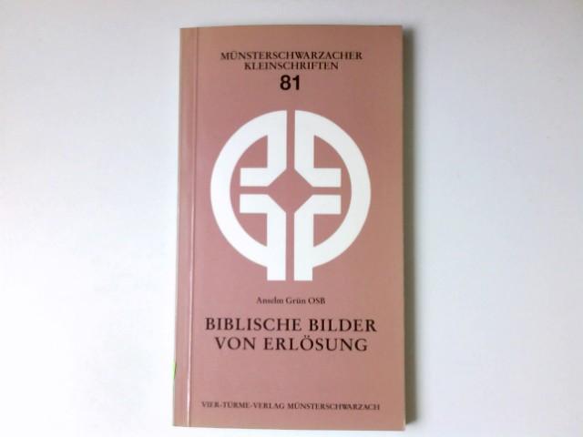 Biblische Bilder von der Erlösung. Münsterschwarzacher Kleinschriften ; Bd. 81 1. Aufl.