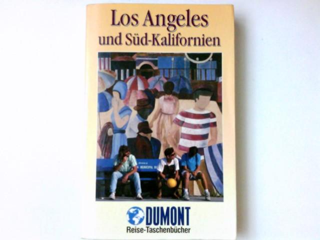 LosAngeles und Süd-Kalifornien. DuMont-Reise-Taschenbücher ; 2014