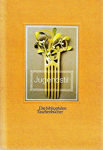 Jugendstil : Justus Brinckmann u.d. Jugendstil-Sammlung d. Museums für Kunst u. Gewerbe in Hamburg. hrsg. u. kommentiert von Heinz Spielmann / Die bibliophilen Taschenbücher ; Nr. 421