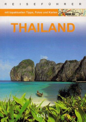 Thailand. Reiseführer Aktuelle Ausg. 2009