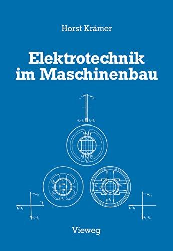 Elektrotechnik im Maschinenbau.