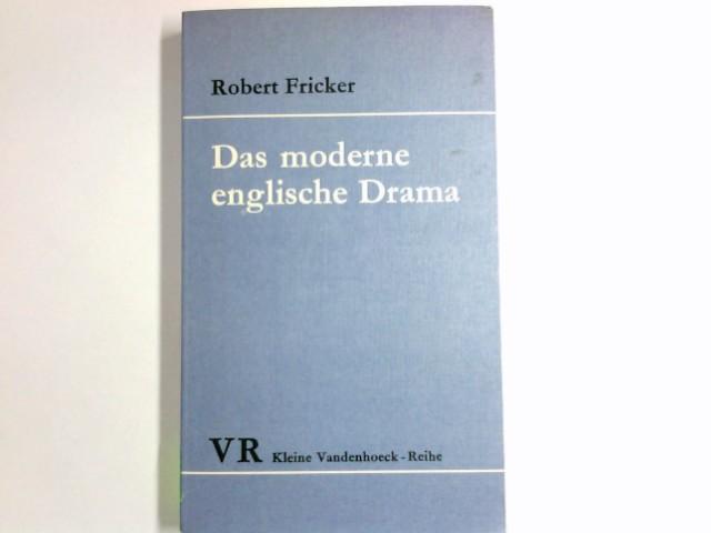 Das moderne englische Drama. Kleine Vandenhoeck-Reihe ; 1172 2., durchges. u. erw. Aufl.