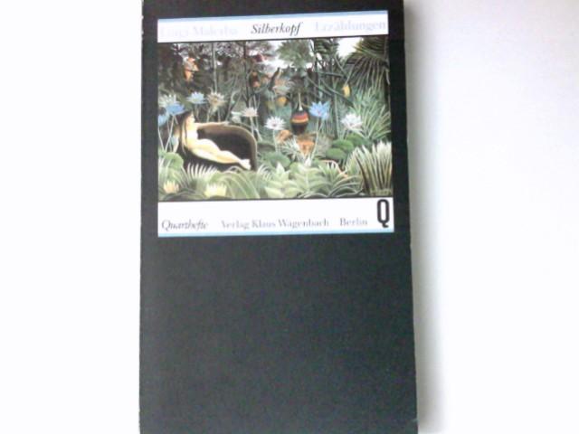 Silberkopf : Erzählungen. Aus d. Ital. von Karin Fleischanderl / Quarthefte ; 168