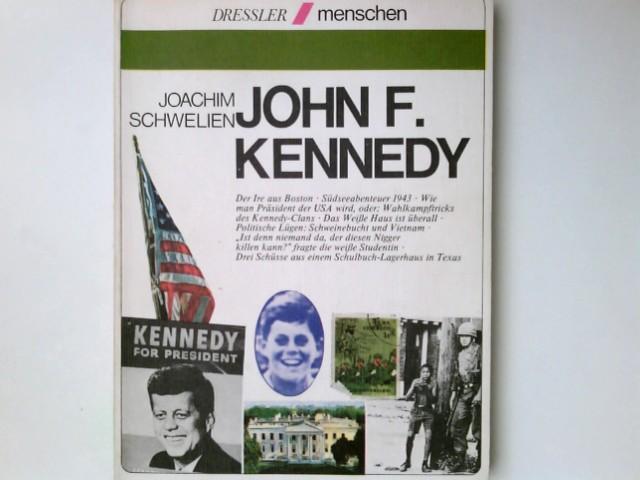 John F. Kennedy. Menschen