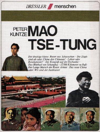Mao Tse-tung. Menschen