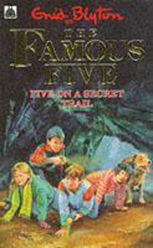 Blyton, Enid: Five On A Secret Trail: Book 15 (Famous Five, Band 15) Auflage: New Ed