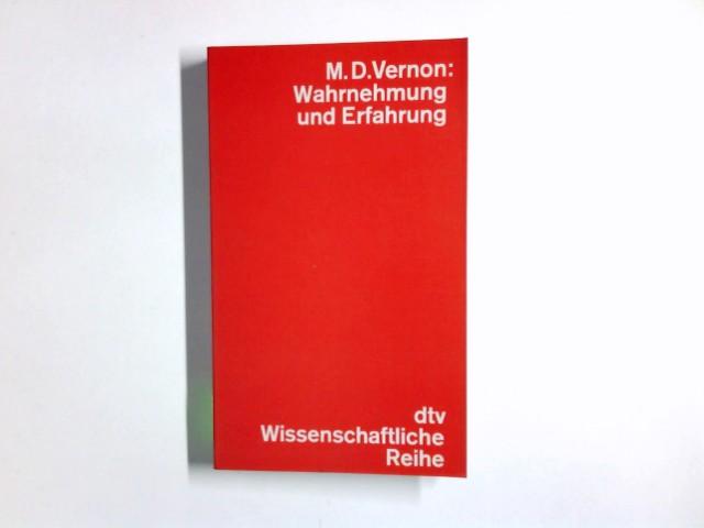 Wahrnehmung und Erfahrung. [Aus d. Engl. übers. von W. R. Arlt] / dtv ; 4274 : Wissenschaftl. Reihe
