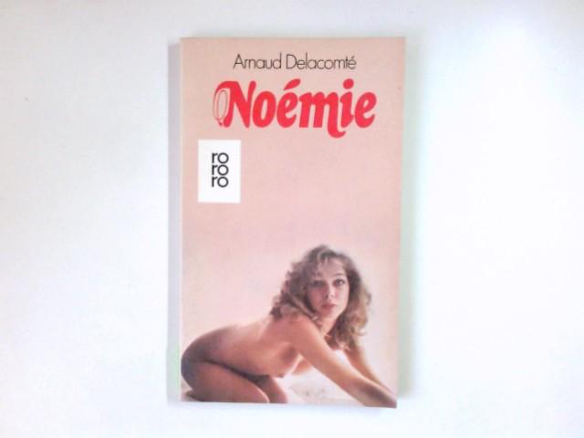 Noémie : Roman. Dt. von Daniel Charon u. Alfred Bertrich / rororo ; 4793 Dt. Erstausg.