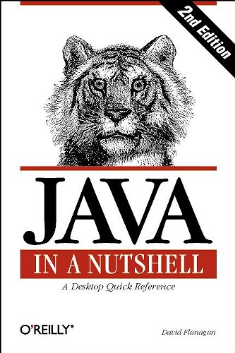 Java in a nutshell : a desktop quick reference ; [covers Java 1.1]. The Java series 2. ed.