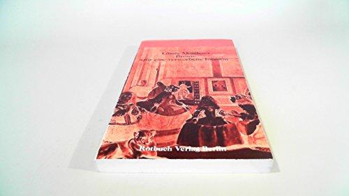 Pavane für eine verstorbene Infantin. Rotbuch ; 278 1. - 5. Tsd.