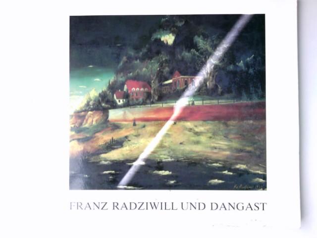 Franz Radziwill und Dangast. Franz-Radziwill-Gesellschaft e.V. [Hrsg. und Text von Claus Peukert]