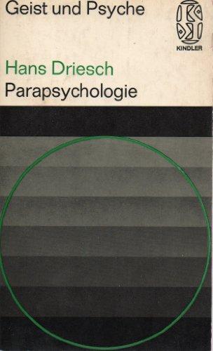 Parapsychologie. Mit e. Nachw. von Hans Bender / Kindler-Taschenbücher ; 2030 : Geist u. Psyche 3. Aufl. Ungekürzte Ausg.