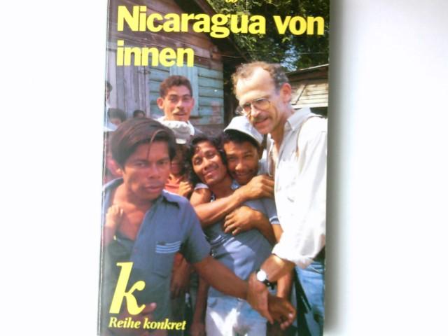 Nicaragua von innen. Mit Beitr. von Dorothee Sölle ... [Alle Fotos: Alberto Venzago] / Reihe konkret